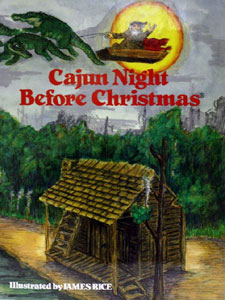 cajun night before christmas by james rice book